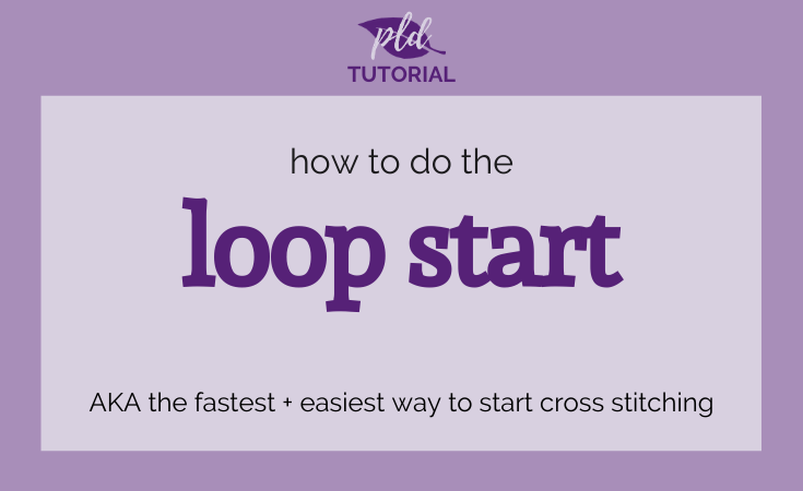 How to do the Loop Start for Cross Stitch