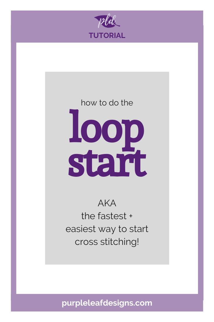 Cross Stitch Loop Start Tutorial