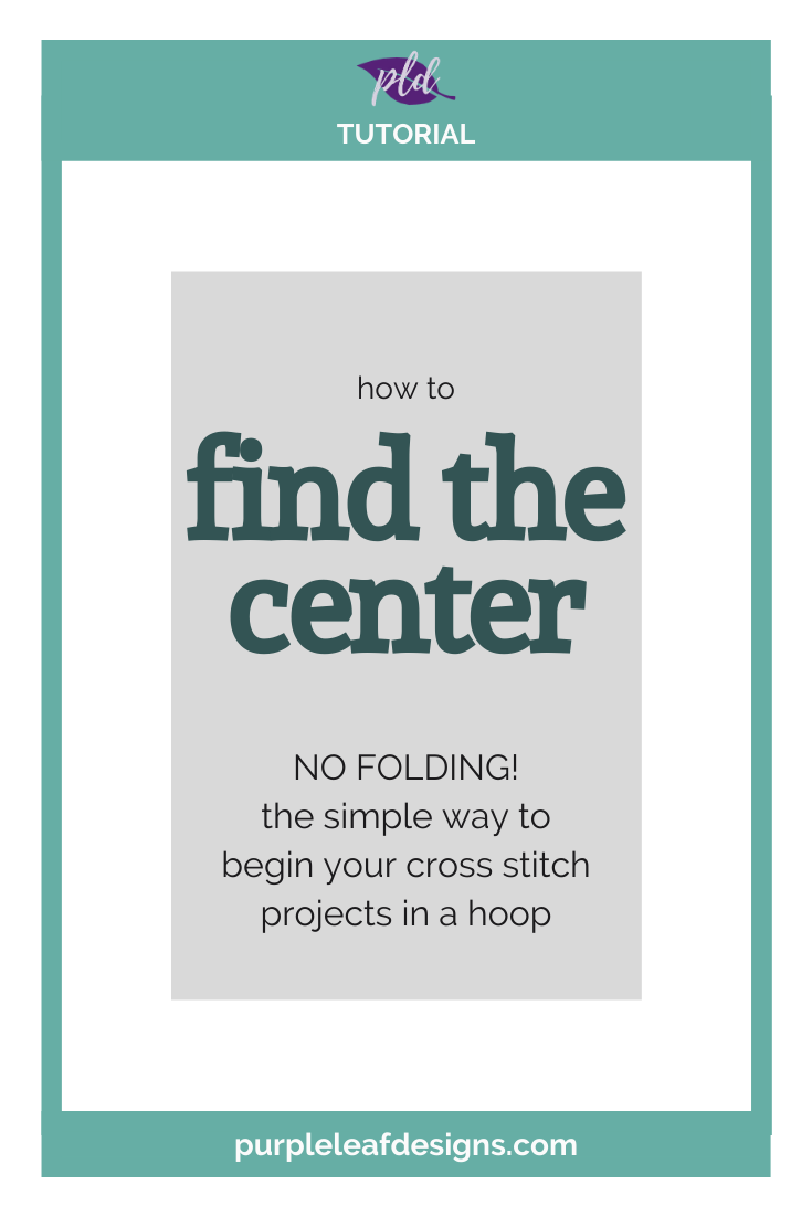 Easily Find the Center of Your Cross Stitch Projects