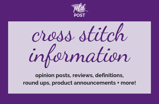 View the posts all about cross stitching, product reviews, round ups and more!