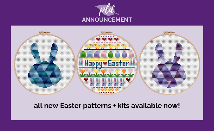 All New Easter Cross Stitch Patterns + Kits Available Now